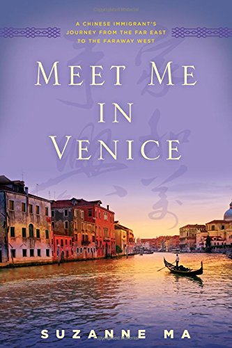 Meet Me in Venice: A Chinese Immigrant's Journey