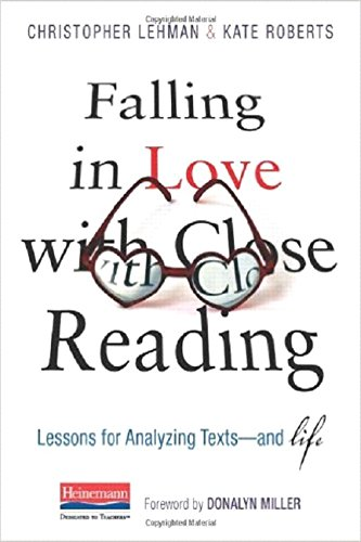 Close Reading: Lessons for Analyzing Texts--and Life (Reading Lessons)