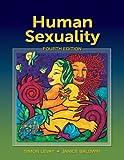 Human Sexuality, Simon LeVay and Janice I. Baldwin, 0878935703