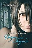 Origins and Impulse (The Arcadia Falls Chronicles #7) (The Arcadia Falls Chronicles Series)