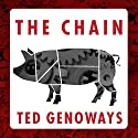 The Chain: Farm, Factory, and the Fate of Our Food Audiobook by Ted Genoways Narrated by Michael Kramer