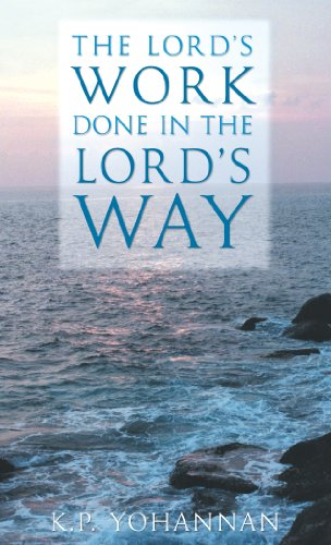 The Lord's Work Done in the Lord's Way - KP Yohannan Books
