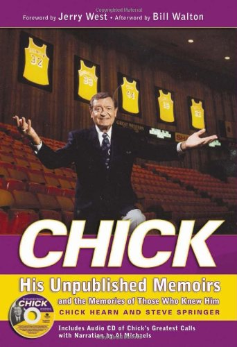 Chick: His Unpublished Memoirs and the Memories of Those Who Knew Him Internet Chicks
