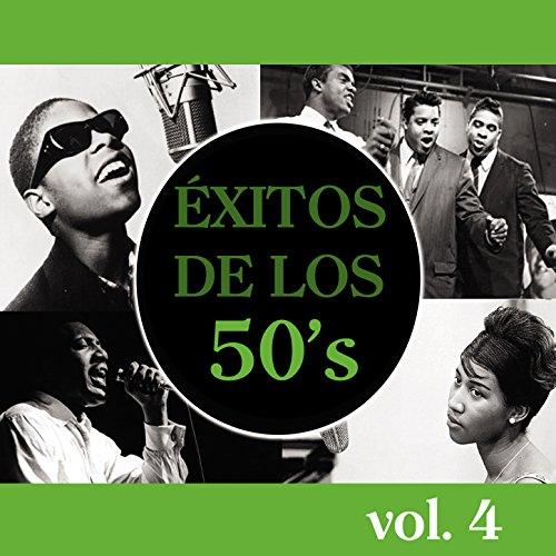 Éxitos de los 50's, Vol. IV