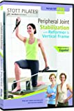 Cheap STOTT PILATES Peripheral Joint Stabilization on Reformer with Vertical Frame (English/Spanish)