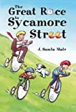 The Great Race to Sycamore Street, J. Samia Mair, 184774057X