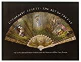 img - for Unfolding Beauty The Art Of The Fan book / textbook / text book
