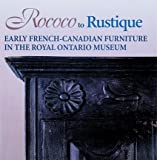 Rococo to Rustique, Donald B. Webster, 0888544251