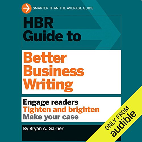 HBR Guide to Better Business Writing by Audible Studios
