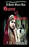 img - for Queen of Thorns (Gothic Faerie Tale) (Volume 2) book / textbook / text book