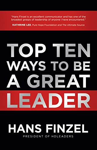 Top Ten Ways to Be a Great Leader cover