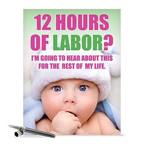 J0217 Jumbo Funny Mother's Day Card: 12 Hours of Labor With Envelope (Extra Large Version: 8.5'' x 11'')