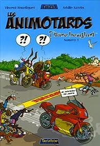 Les Animotards, Tome 1 : Titane beuglant par Vincent Haudiquet