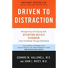 Amazon edward m hallowell books driven to distraction revised recognizing and coping with attention deficit disorder fandeluxe Images