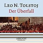 Der Überfall | Leo N. Tolstoj
