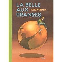 Belle aux oranges (La)