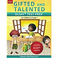 Gifted and Talented OLSAT Test Prep Grade 1: Gifted Test Prep Book for the OLSAT Level B; Workbook for Children in Grade…