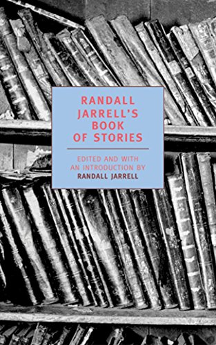 Randall Jarrell's Book of Stories (New York Review Books Classics) -