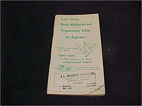Carr Lane Handy Multipliers /& Trigonometry Tables for Engineers 1983