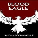 Blood Eagle | Michael Chambers