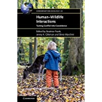 Human-Wildlife Interactions: Turning Conflict into Coexistence