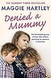 Denied a Mummy