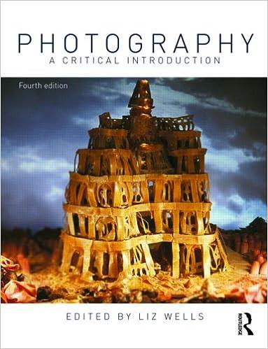 Photography a critical introduction liz wells 9780415460873 photography a critical introduction 4th edition by liz wells fandeluxe Images