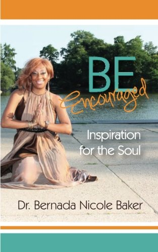 Download Be Encouraged: Inspiration for the Soul pdf epub