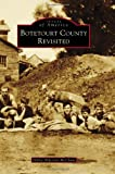 img - for Botetourt County Revisited (Images of America) book / textbook / text book