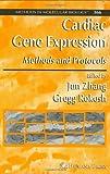 Cardiac Gene Expression : Methods and Protocols, , 1588293521