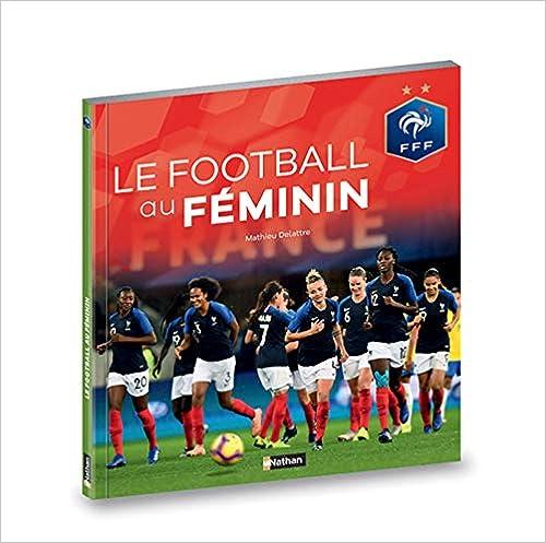 Le football au féminin - Fédération Française de Football