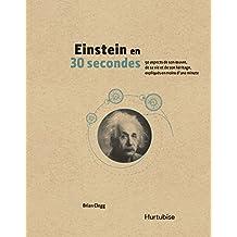Einstein en 30 secondes (French Edition)