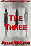 The Three, a Paige Harrington Mystery, Allan McLeod, 1300118237
