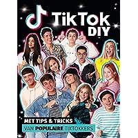 TikTok diy: met tips & tricks van populaire tiktokkers