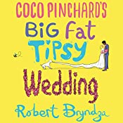 Coco Pinchard's Big Fat Tipsy Wedding | Robert Bryndza