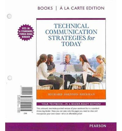 Technical Communication Strategies for Today, Books a la Carte Edition