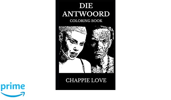Die Antwoord Coloring Book: Legendary ZEF Band and African ...