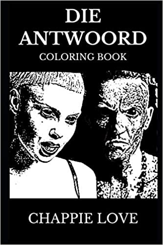 Die Antwoord Coloring Book: Legendary ZEF Band and ...
