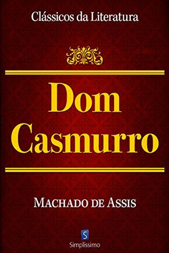 Dom Casmurro (Clássicos da Literatura)