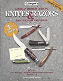 Sargent's American Premium Guide to Pocket Knives & Razors: Including Sheath Knives : Identifications and Values