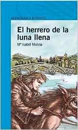 El herrero de la luna llena (Serie azul): Amazon.es: Mª