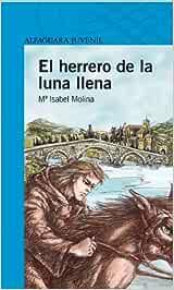 El herrero de la luna llena (Serie azul): Amazon.es