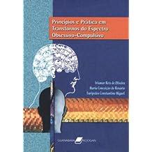 Princípios E Prática Em Transtornos Do Espectro Obsessivo-Compulsivo
