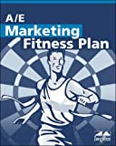 A/E Marketing Fitness Plan, ZweigWhite, 1932372059