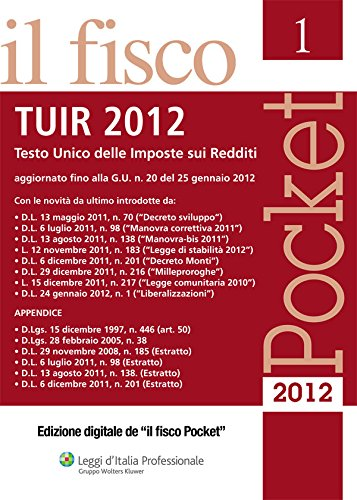 Pocket - TUIR 2012 (Italian Edition)