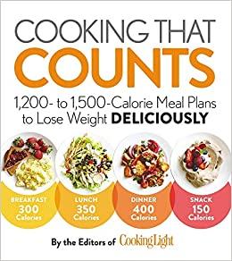 Cooking That Counts 1 200 To 1 500 Calorie Meal Plans To Lose Weight Deliciously Amazon Co Uk Editors Of Cooking Light Editors Of Cooking Light 9780848749507 Books