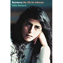 Resistance: My Life for Lebanon