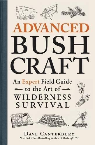 Advanced-Bushcraft-An-Expert-Field-Guide-to-the-Art-of-Wilderness-Survival