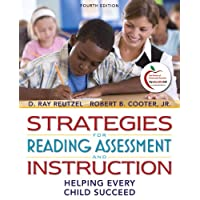 Strategies for Reading Assessment and Instruction: Helping Every Child Succeed (4th Edition)