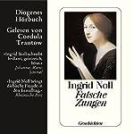 Falsche Zungen   Ingrid Noll